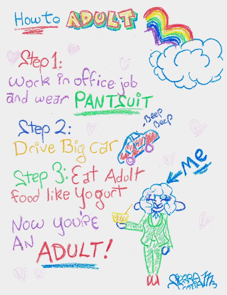 How to Adult by Sierra Scotia McAlester list. 2019 Crayon on Computer Paper